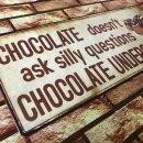 Blechschild - Chocolate understands! - Vintage Wandschild